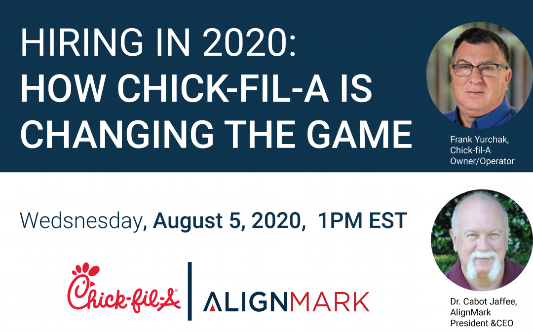 Hiring in 2020: How Chick-fil-A is Changing the Game