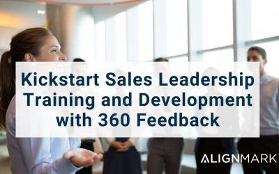 Kickstart Sales Leadership Training and Development with 360 Feedback
