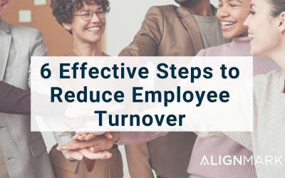6 Effective Steps to Reduce Employee Turnover