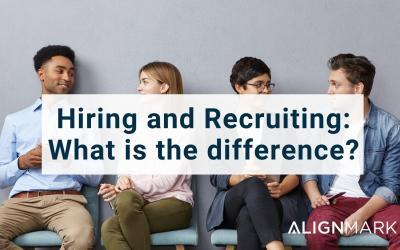 Hiring and Recruiting: What is the difference?