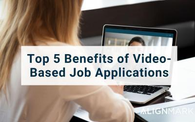 Top 5 Benefits of Video-Based Job Applications