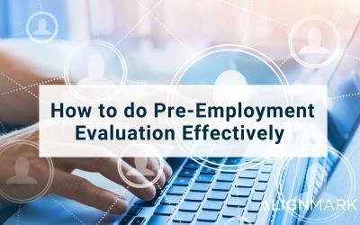 How to do Pre-Employment Evaluation Effectively