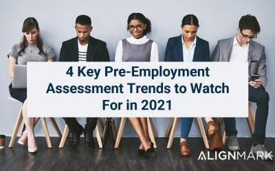 Best Pre-Employment Assessments & Trends in 2021