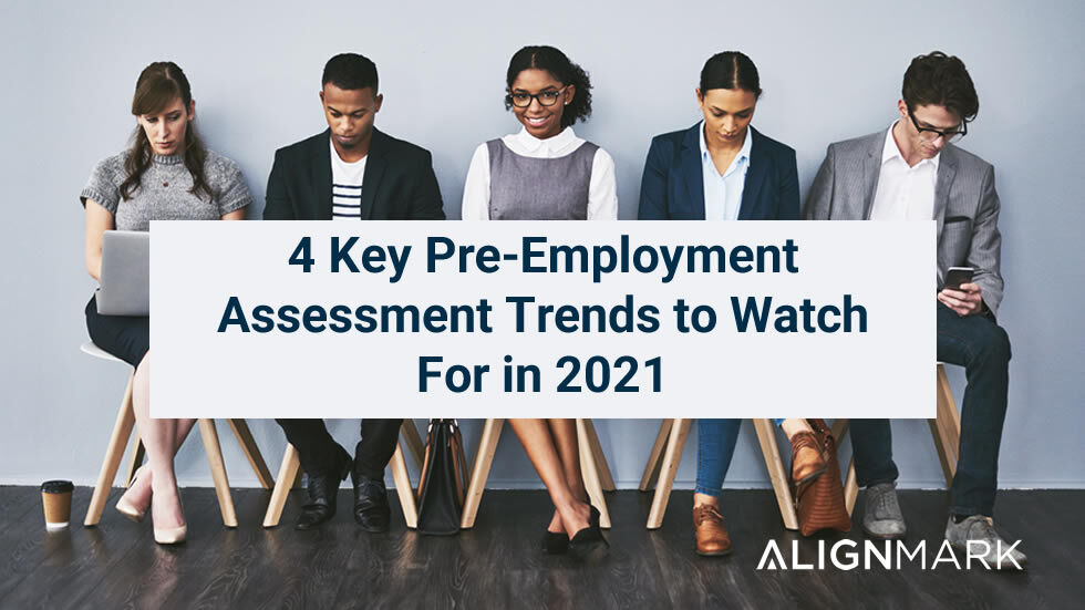 Best Pre-Employment Assessments and Trends in 2021