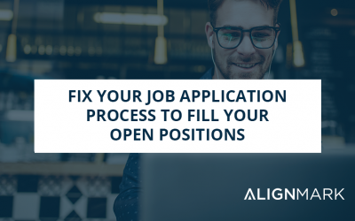 Fix Your Job Application Process To Fill Your Open Positions