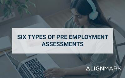 6Types of Pre employment Assessments