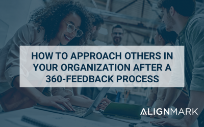 How to approach others in your organization after your 360-feedback process