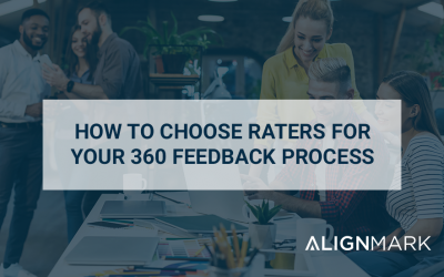 How to choose raters for your 360 feedback processes