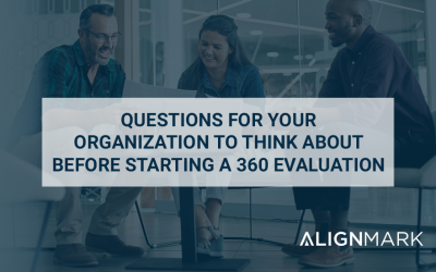 Questions for your organization to think about before starting a 360 evaluation