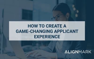 How to create a game-changing applicant experience